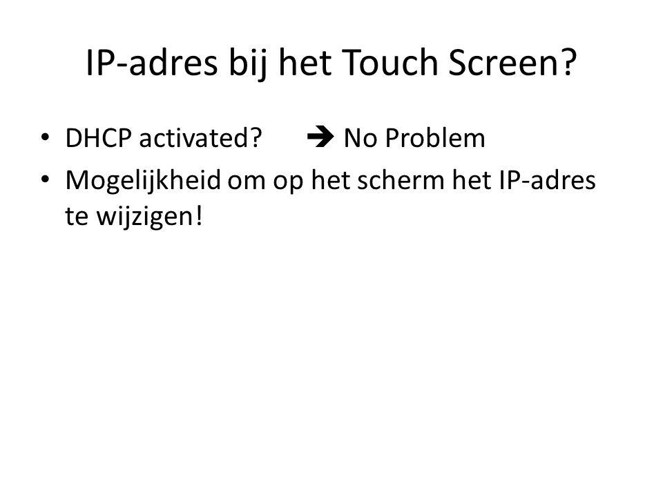 IP-adres bij het Touch Screen