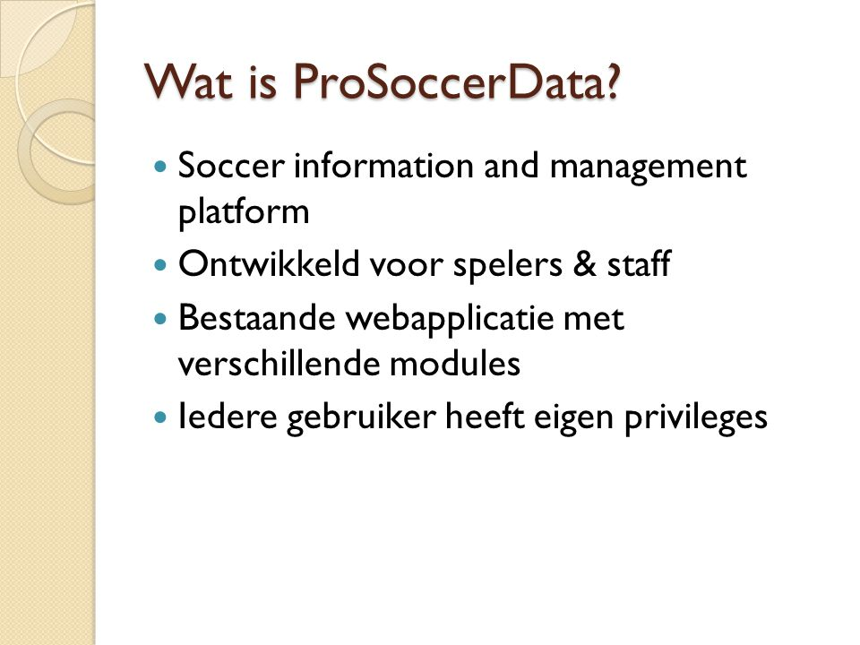 Wat is ProSoccerData Soccer information and management platform