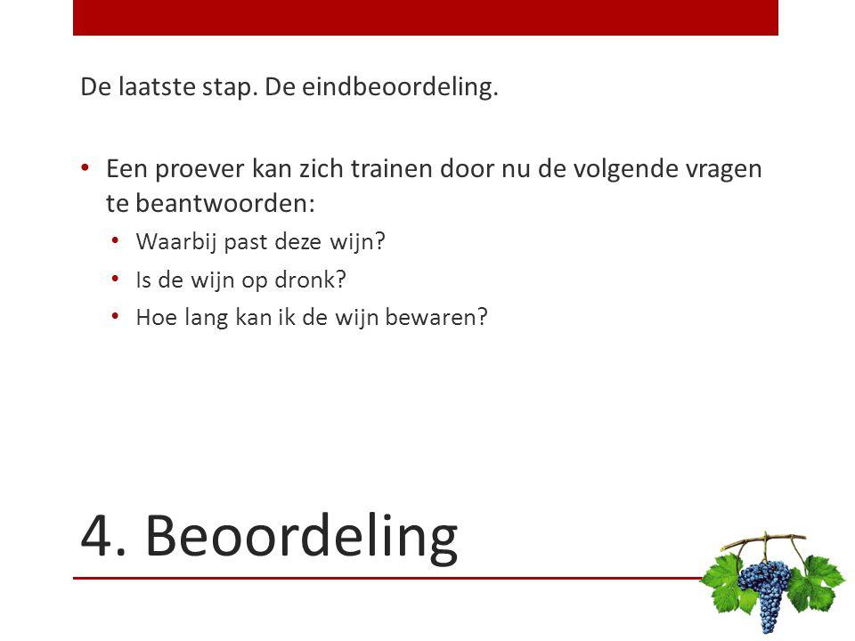 4. Beoordeling De laatste stap. De eindbeoordeling.