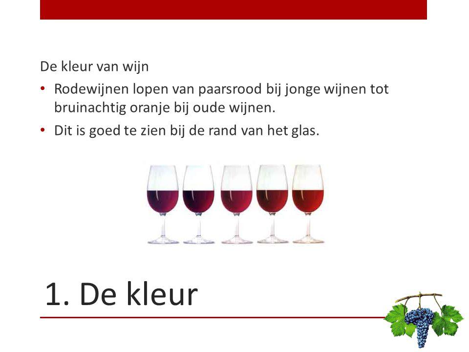 1. De kleur De kleur van wijn