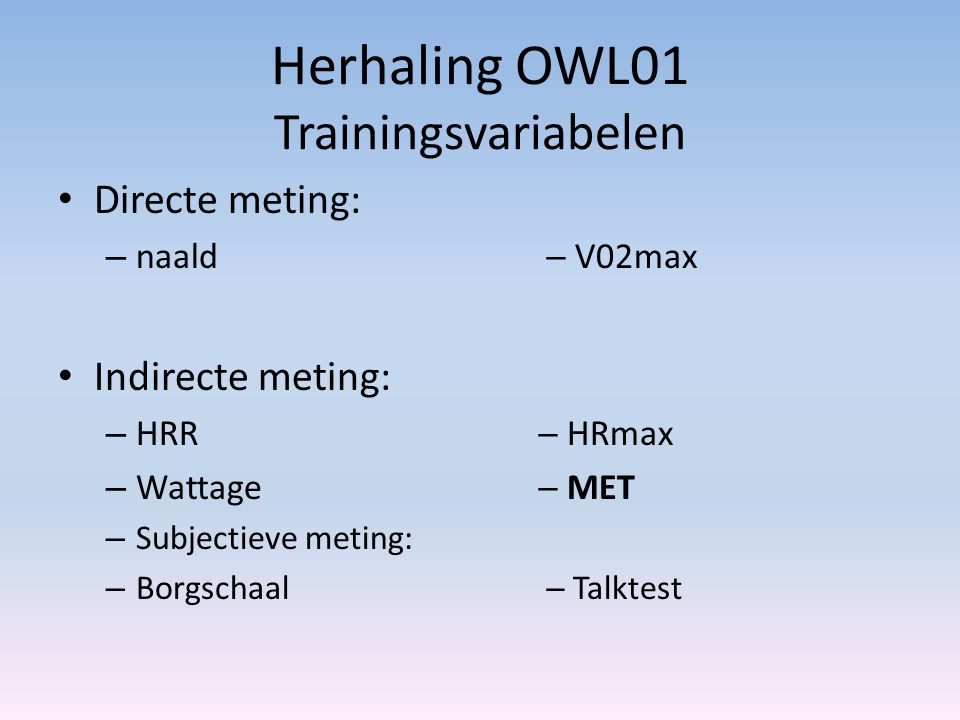 Herhaling OWL01 Trainingsvariabelen