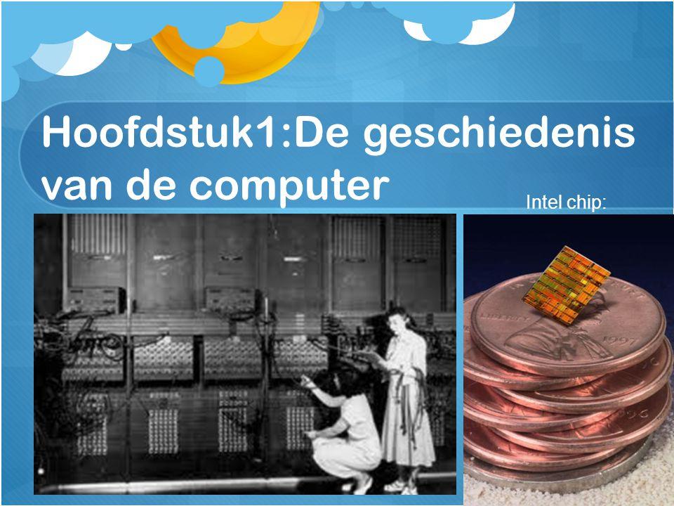 Hoofdstuk1:De geschiedenis van de computer