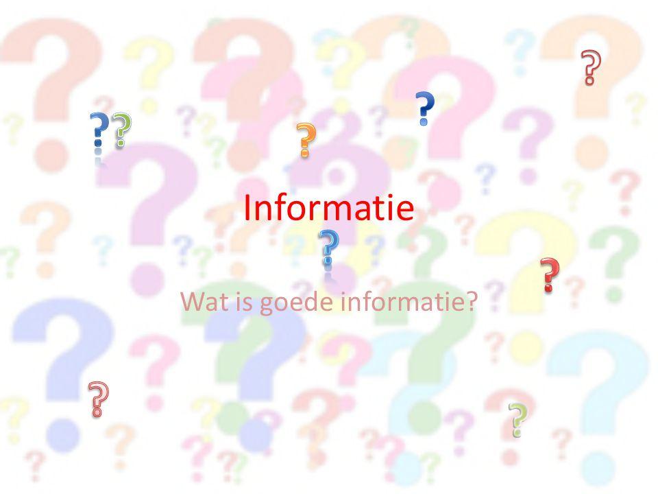 Wat is goede informatie