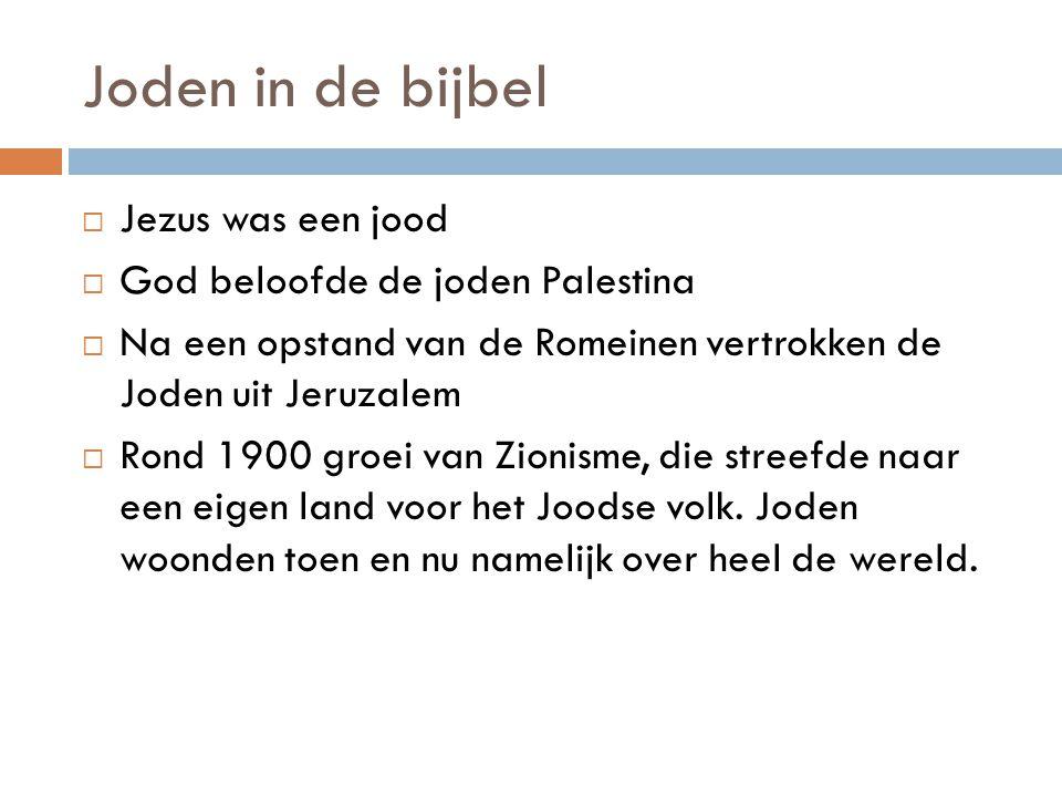 Joden in de bijbel Jezus was een jood God beloofde de joden Palestina