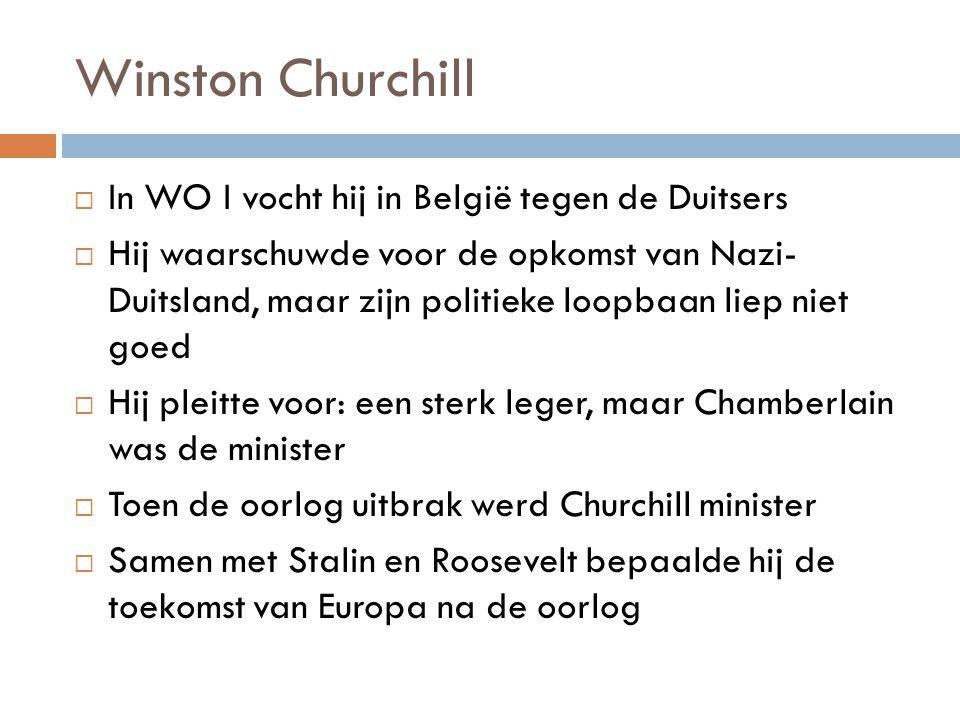 Winston Churchill In WO I vocht hij in België tegen de Duitsers