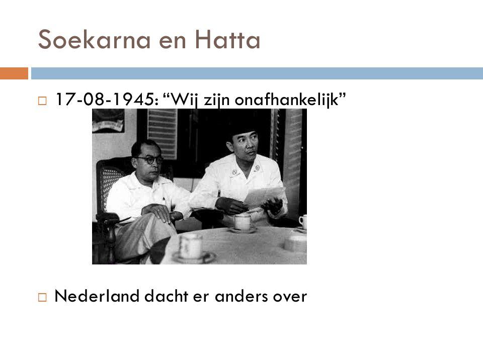 Soekarna en Hatta 17-08-1945: Wij zijn onafhankelijk