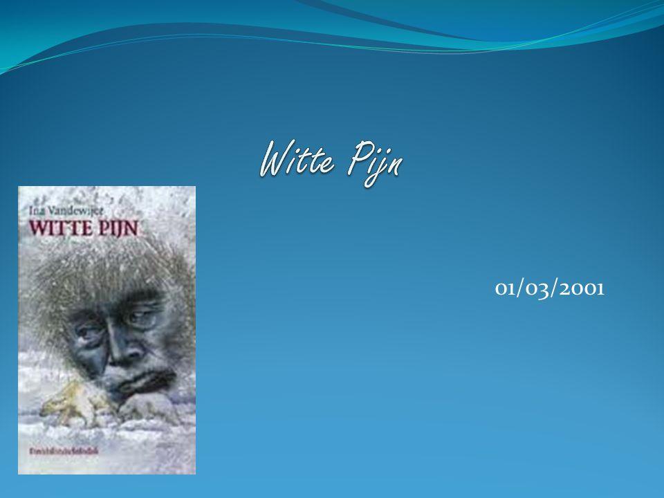 Witte Pijn 01/03/2001