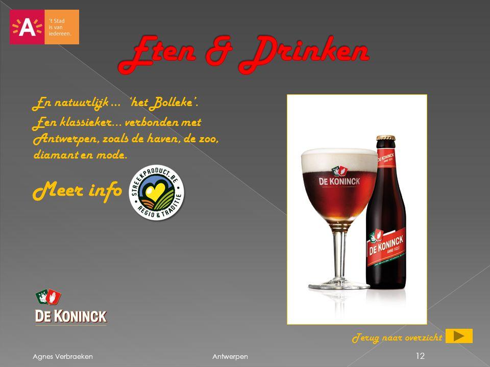 Eten & Drinken Meer info