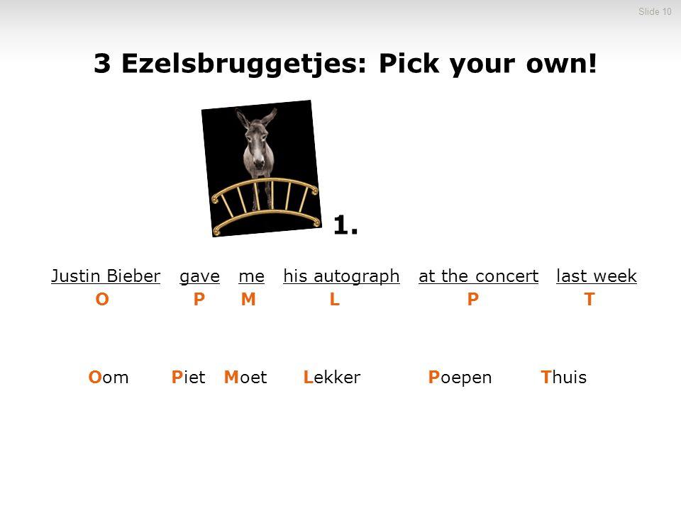 3 Ezelsbruggetjes: Pick your own!