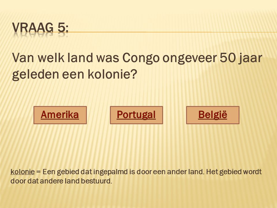 Van welk land was Congo ongeveer 50 jaar geleden een kolonie