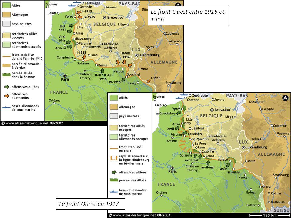 Le front Ouest entre 1915 et 1916 Le front Ouest en 1917