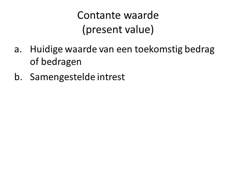 Contante waarde (present value)