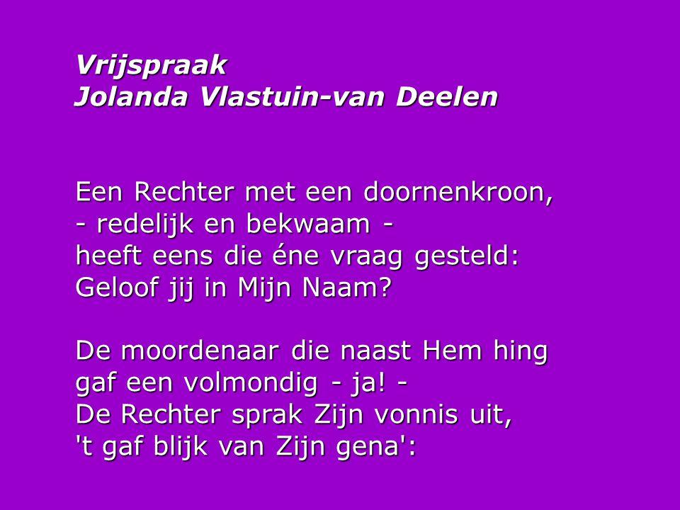Vrijspraak Jolanda Vlastuin-van Deelen
