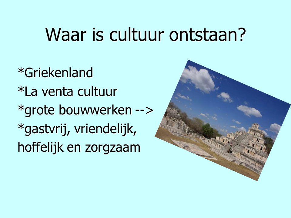 Waar is cultuur ontstaan