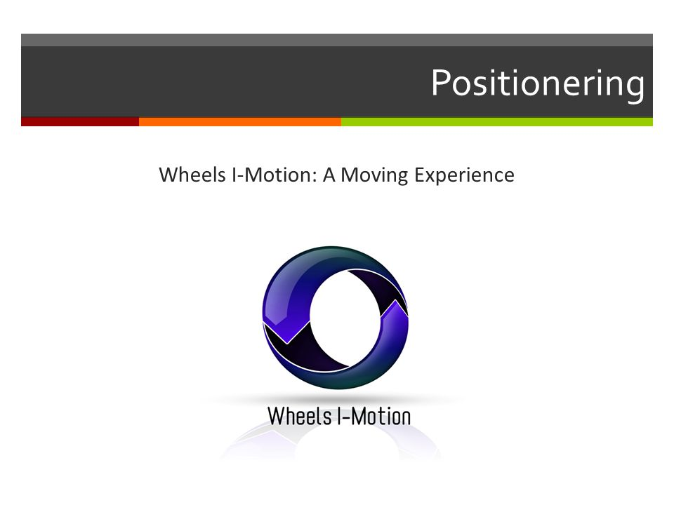 Wheels I-Motion: A Moving Experience