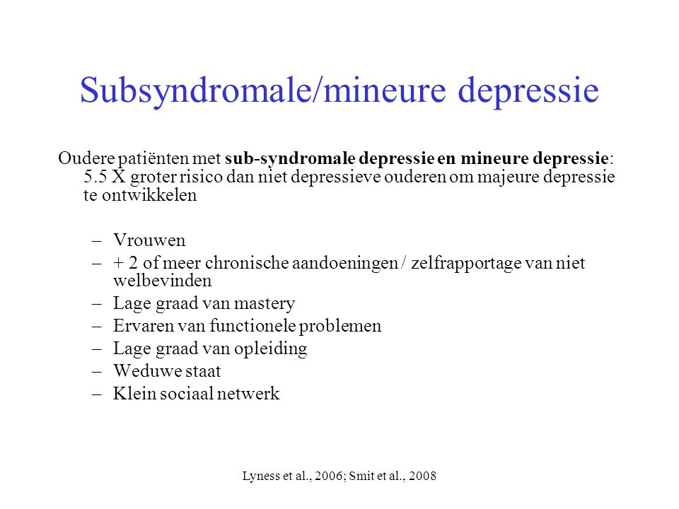 Subsyndromale/mineure depressie