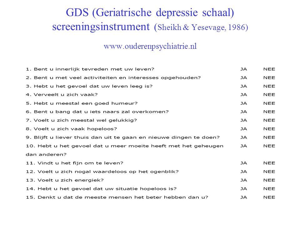 GDS (Geriatrische depressie schaal) screeningsinstrument (Sheikh & Yesevage, 1986) www.ouderenpsychiatrie.nl