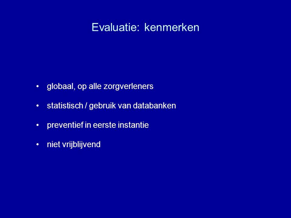 Evaluatie: kenmerken globaal, op alle zorgverleners