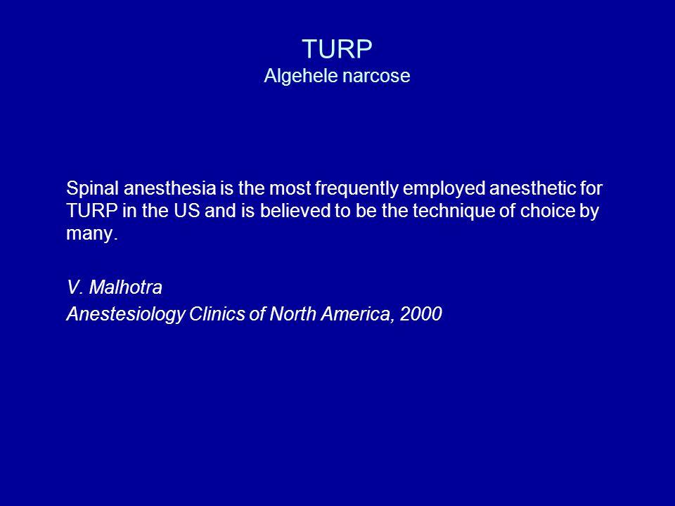 TURP Algehele narcose