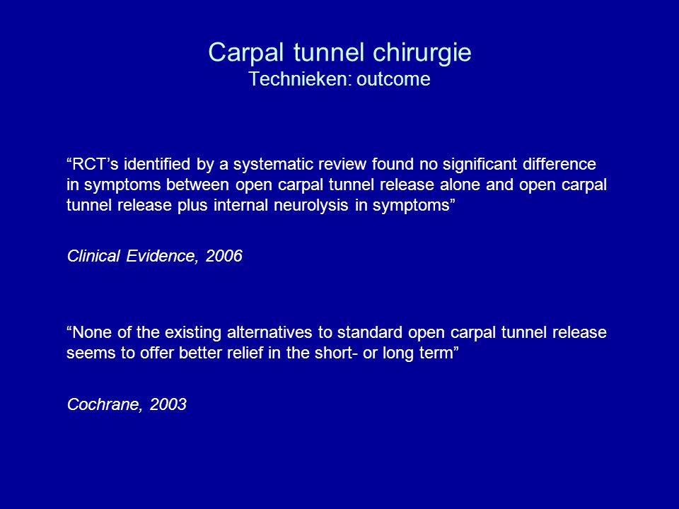 Carpal tunnel chirurgie Technieken: outcome
