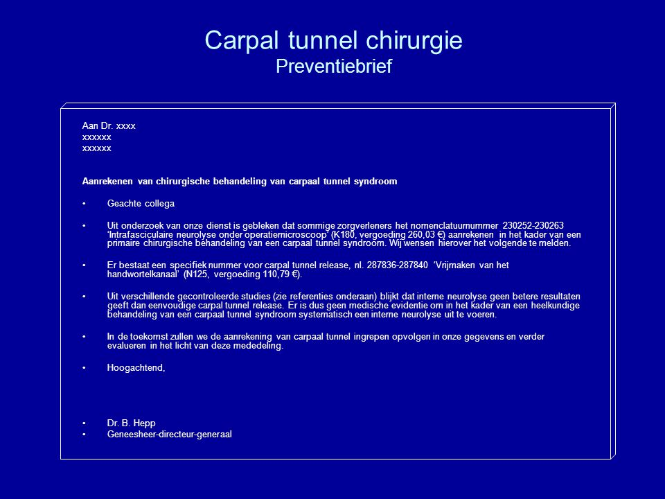 Carpal tunnel chirurgie Preventiebrief