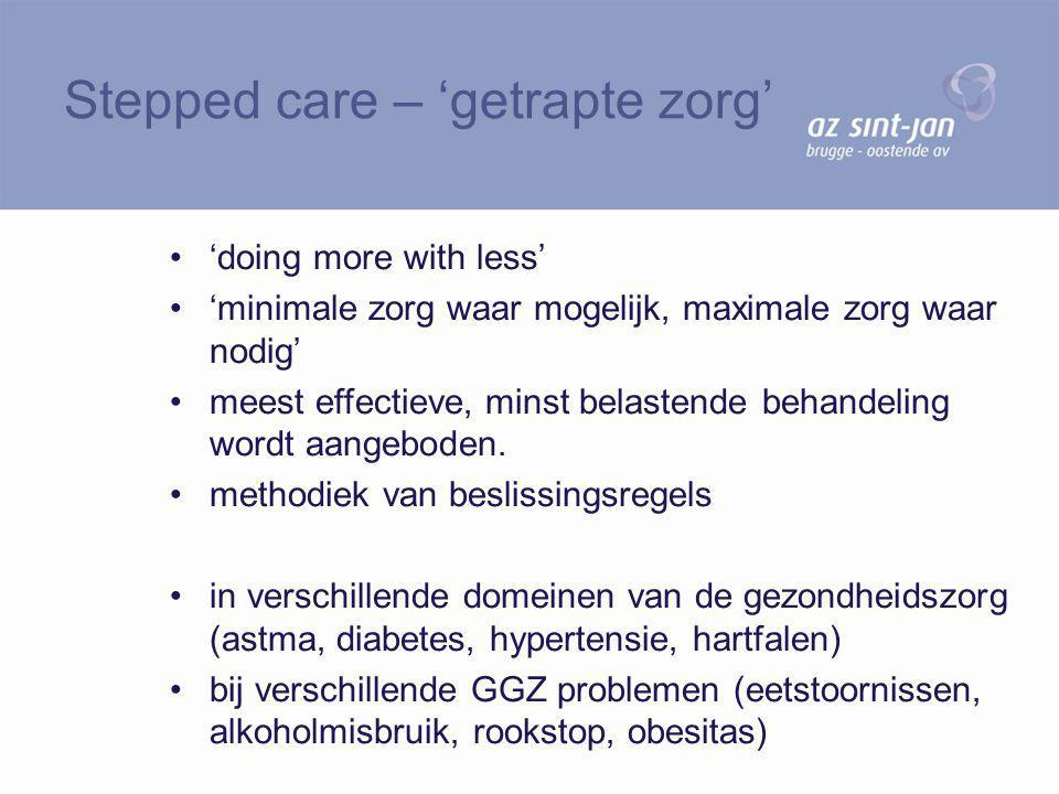 Stepped care – 'getrapte zorg'