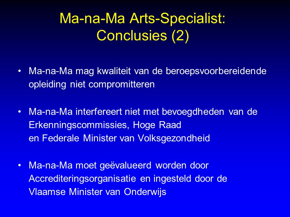 Ma-na-Ma Arts-Specialist: Conclusies (2)