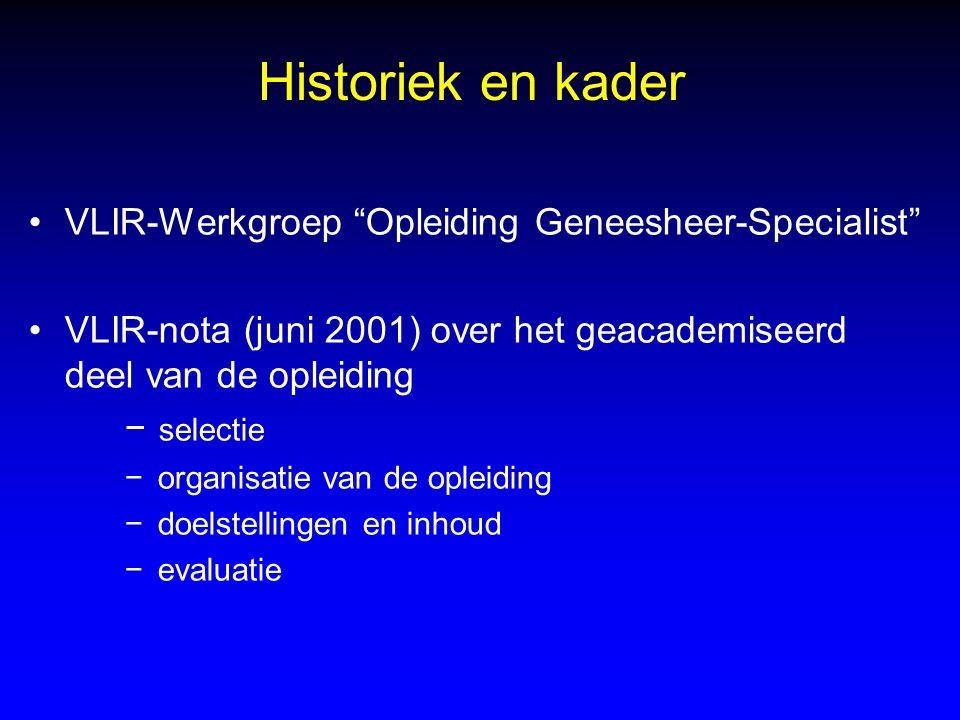 Historiek en kader VLIR-Werkgroep Opleiding Geneesheer-Specialist