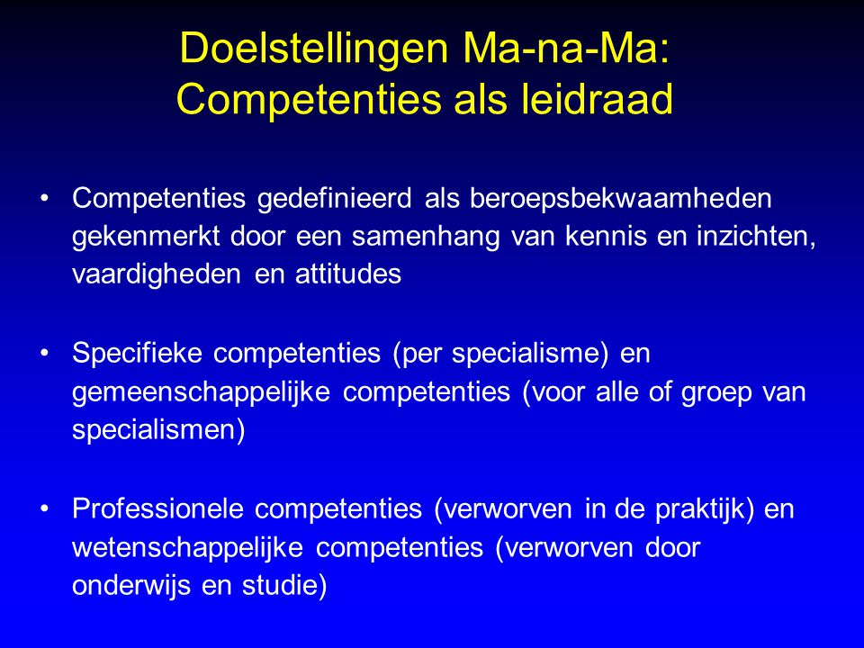 Doelstellingen Ma-na-Ma: Competenties als leidraad