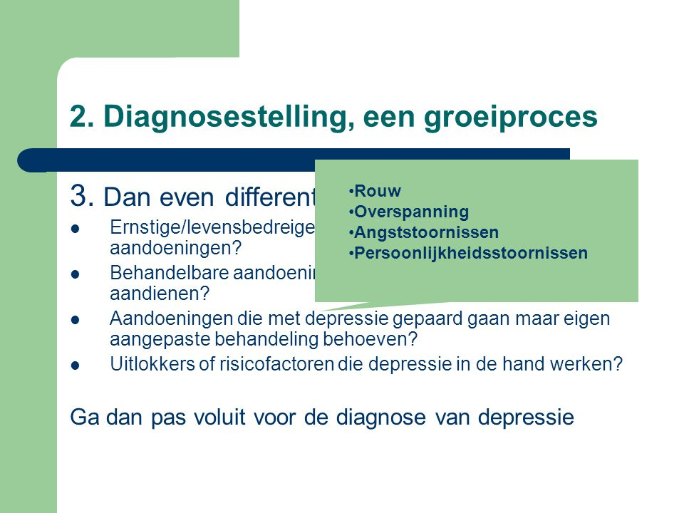 2. Diagnosestelling, een groeiproces