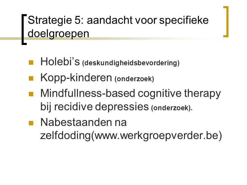 Strategie 5: aandacht voor specifieke doelgroepen