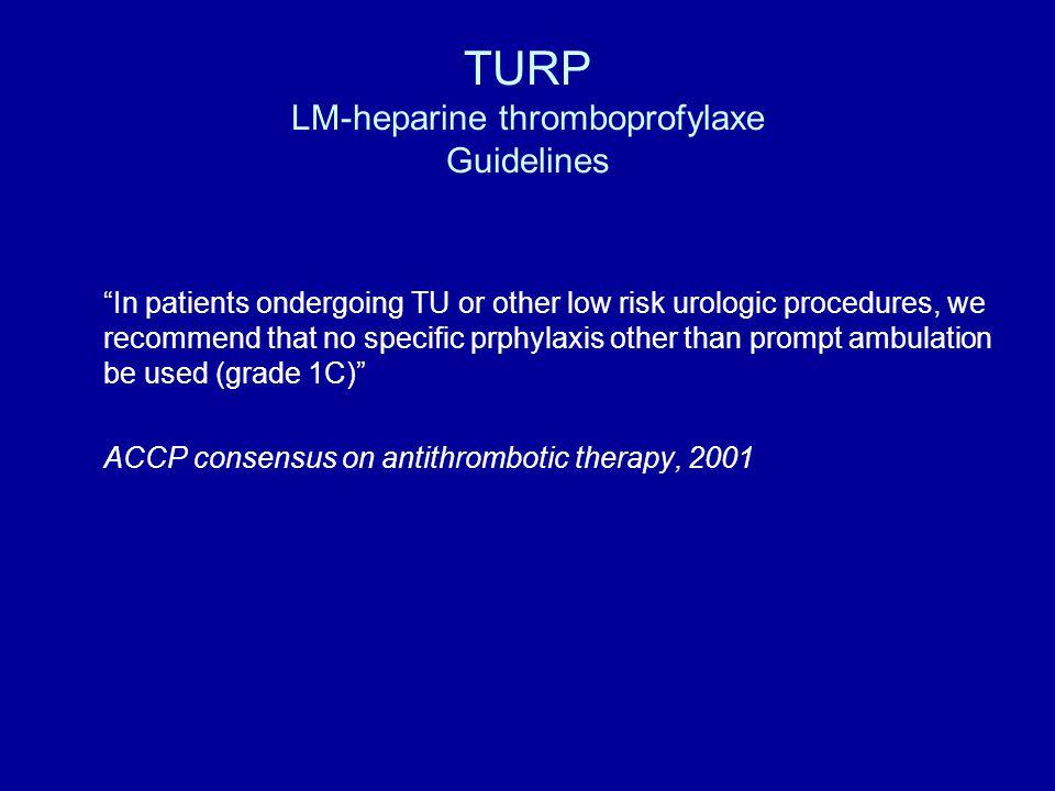 TURP LM-heparine thromboprofylaxe Guidelines