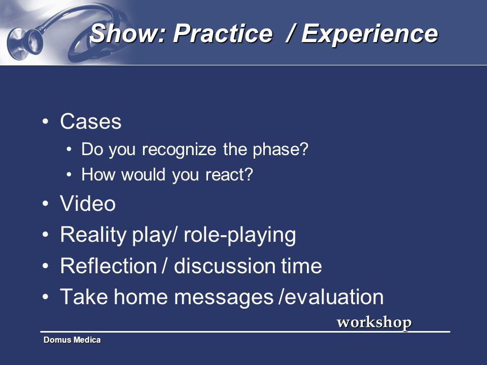 Show: Practice / Experience