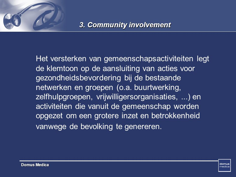 3. Community involvement