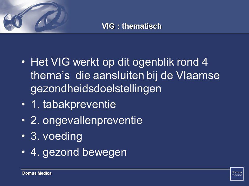 VIG : thematisch Het VIG werkt op dit ogenblik rond 4 thema's die aansluiten bij de Vlaamse gezondheidsdoelstellingen.
