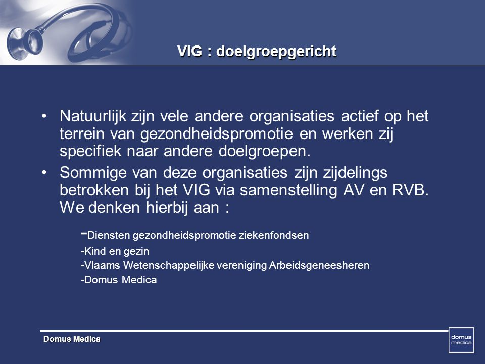 VIG : doelgroepgericht