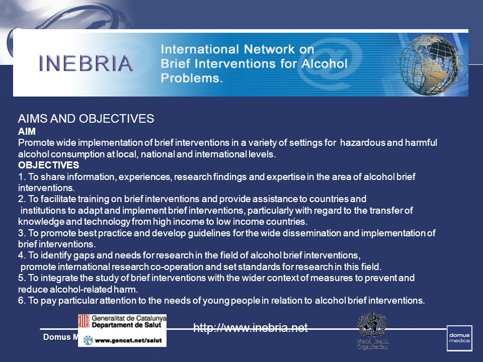 AIMS AND OBJECTIVES http://www.inebria.net