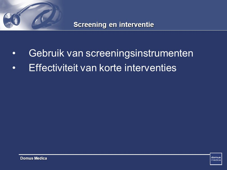 Screening en interventie