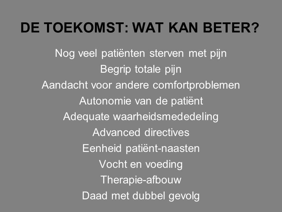 DE TOEKOMST: WAT KAN BETER
