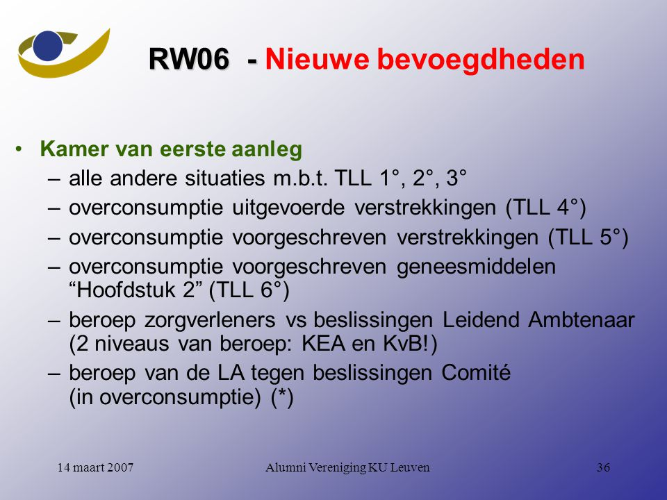 RW06 - Nieuwe bevoegdheden