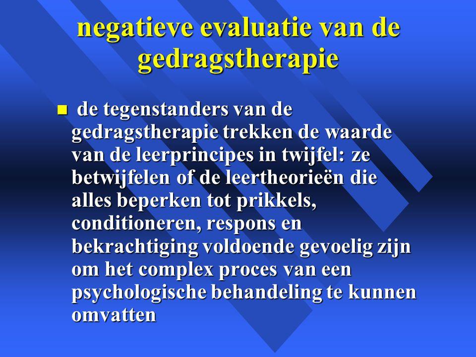 negatieve evaluatie van de gedragstherapie