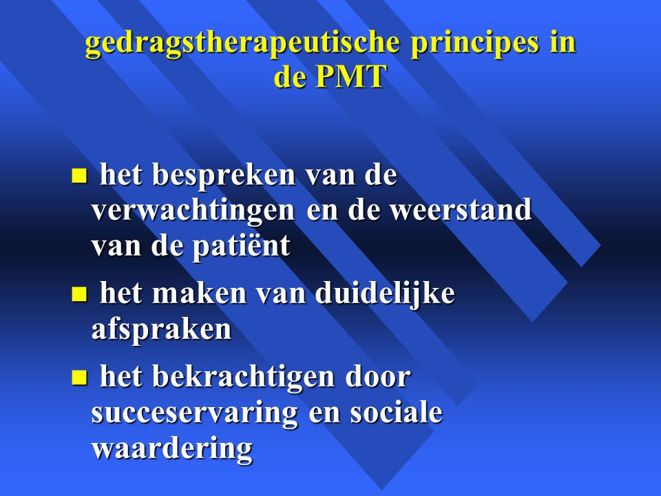 gedragstherapeutische principes in de PMT