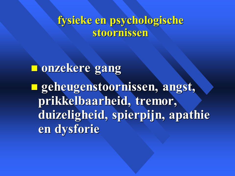 fysieke en psychologische stoornissen
