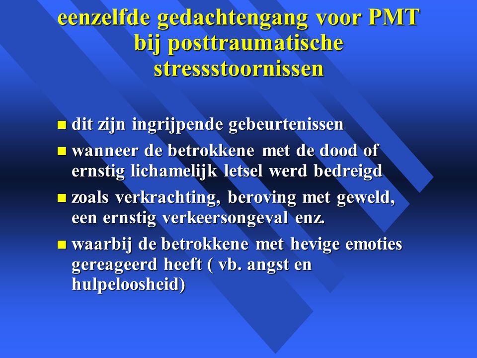 eenzelfde gedachtengang voor PMT bij posttraumatische stressstoornissen