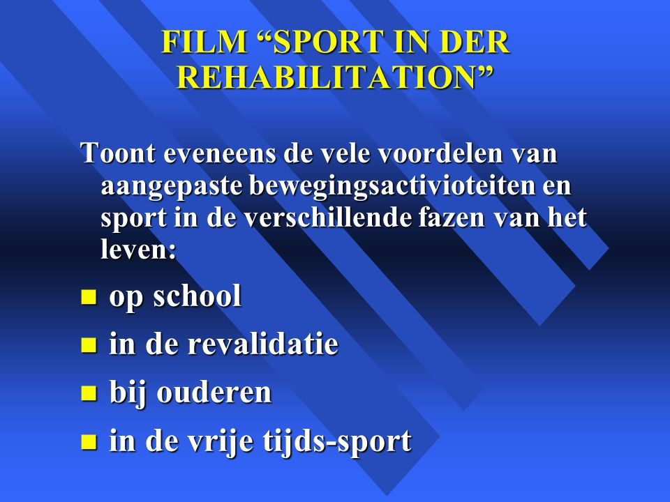 FILM SPORT IN DER REHABILITATION