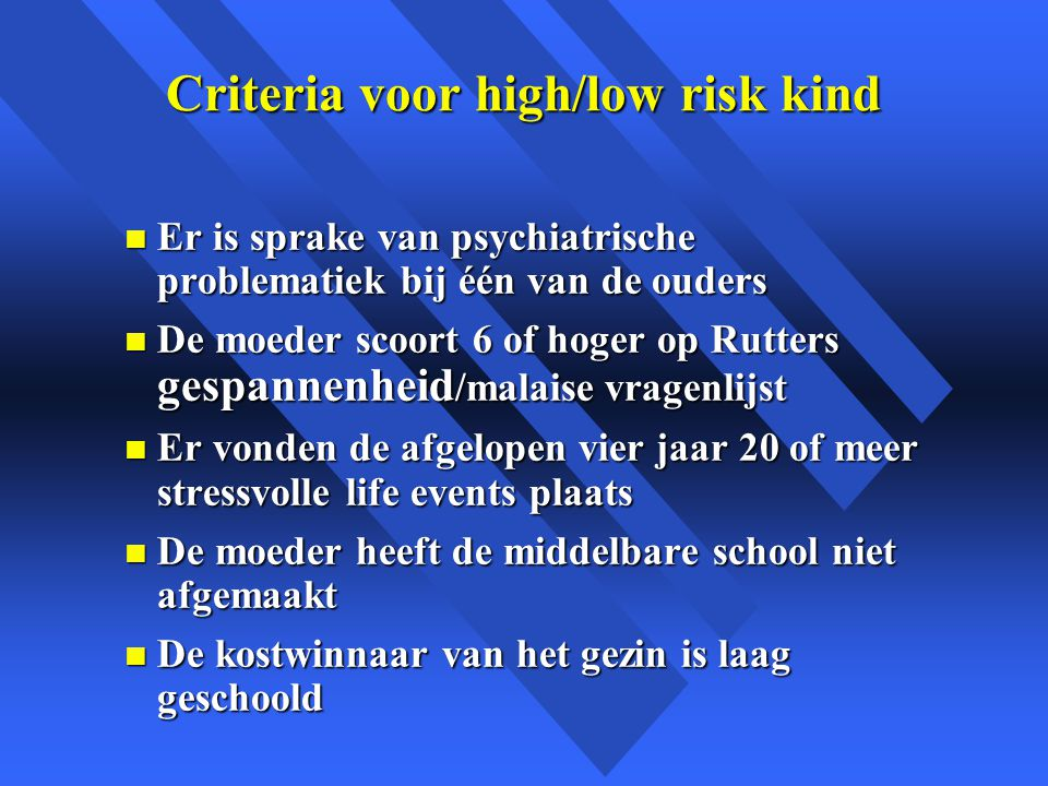 Criteria voor high/low risk kind