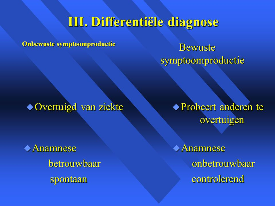 III. Differentiële diagnose