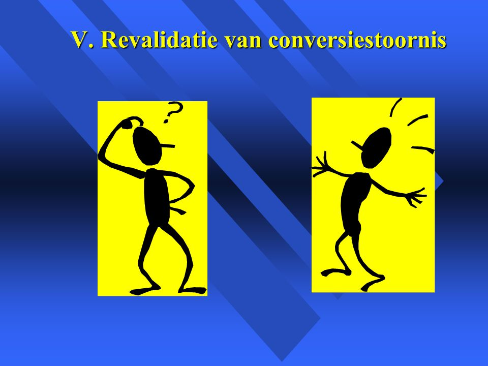 V. Revalidatie van conversiestoornis