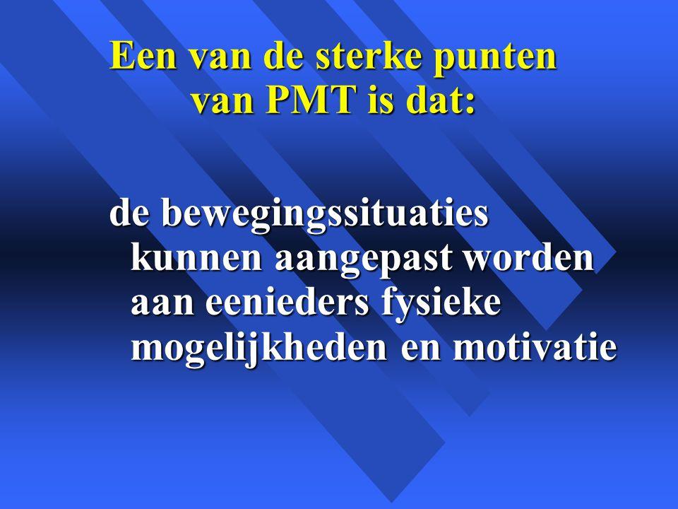 Een van de sterke punten van PMT is dat: