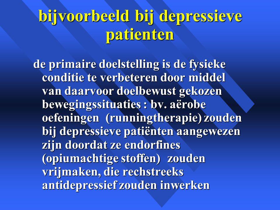 bijvoorbeeld bij depressieve patienten